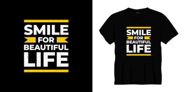 Uśmiech dla pięknego życia projekt koszulki typografii.