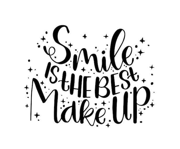 Uśmiech to najlepszy makijaż cytat motywacyjny z napisem ręcznym