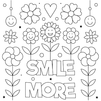 Uśmiechaj się więcej. kolorowanka. czarny i biały