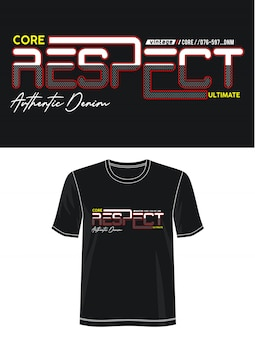 Uszanuj typografię koszulki z nadrukiem