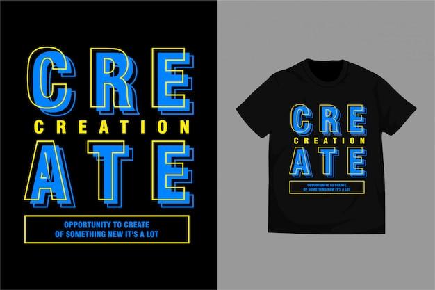 Utwórz - typografia do koszulki z nadrukiem premium