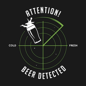 Uwaga, odcisk wykrytego piwa. tablica vintage ilustracji.