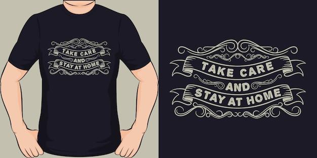 Uważaj i zostań w domu. unikalny i modny design koszulki covid-19.