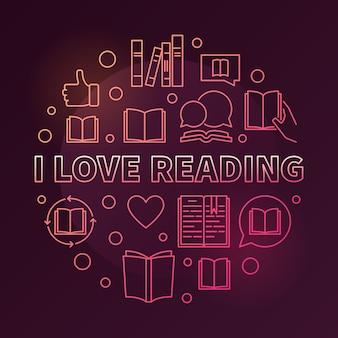 Uwielbiam czytać wektor ilustracja kolorowy okrągły kontur