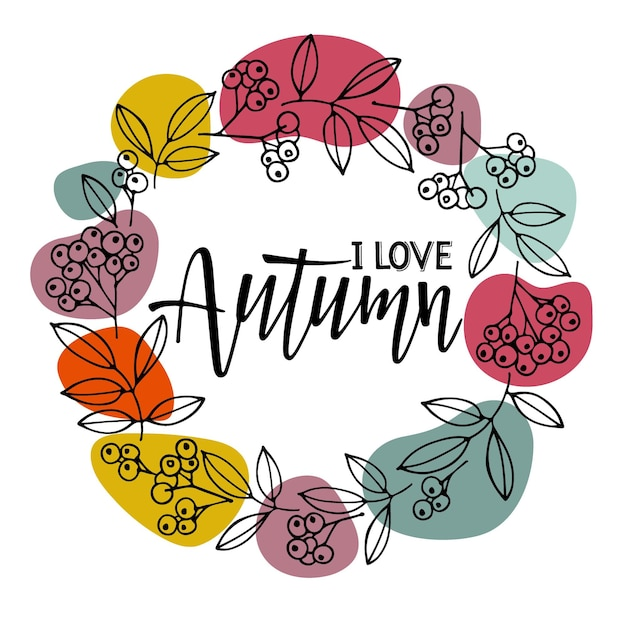 Uwielbiam jesień tekst w wieniec jesień okrągła rama z ręcznie rysowane jagody i liście szkic na białym tle