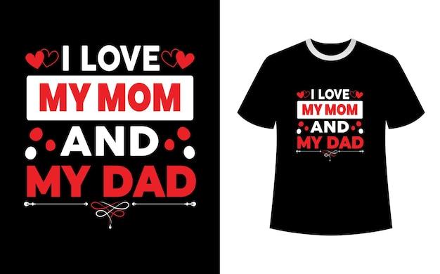 Uwielbiam projekt koszulki mojej mamy i taty