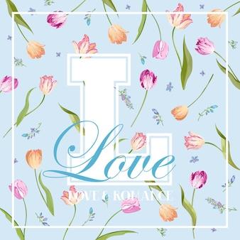 Uwielbiam romantyczny kwiatowy wzór do odbitek