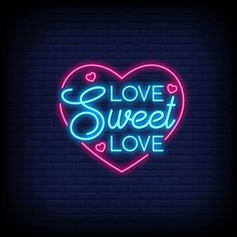 Uwielbiam słodką miłość do plakatu w stylu neonowym.