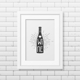 Uwielbiam wino - cytuj typografię w realistycznej kwadratowej białej ramie na ścianie z cegły