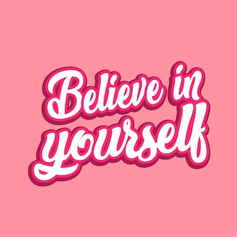 Uwierz w siebie szablon transparent napis cytat