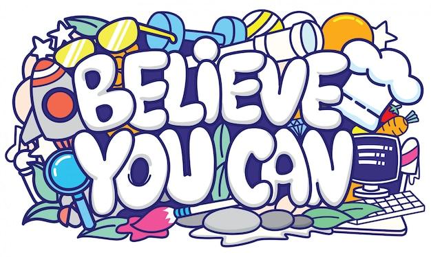 Uwierz, że możesz typografię ze śliczną doodle