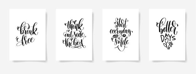 Uwolnij się, myśl nieszablonowo, zaczynaj codziennie z uśmiechem, lepsze dni - zestaw czterech plakatów z napisami ręcznymi, kaligrafia