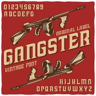 """Vintage etykieta o nazwie """"gangster"""" z ilustracją broni"""