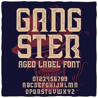 """Vintage etykieta o nazwie """"gangster"""" z ilustracją przedstawiającą gangstera"""
