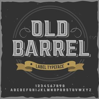 """Vintage etykieta o nazwie """"old barrel""""."""