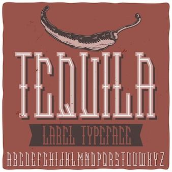 """Vintage etykieta o nazwie """"tequila"""" z ilustracją pieprzu."""