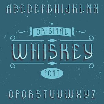 Vintage etykieta o nazwie whiskey. dobra czcionka do użycia w wszelkich starych etykietach lub logo.