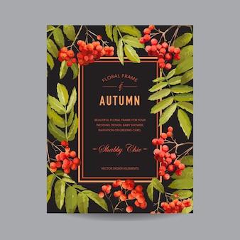 Vintage floral frame - autumn rowan berries - na zaproszenie, ślub, baby shower card
