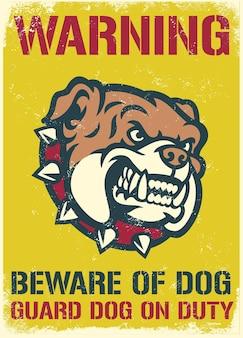 Vintage i teksturowany znak ostrzegawczy, aby uważać na psa