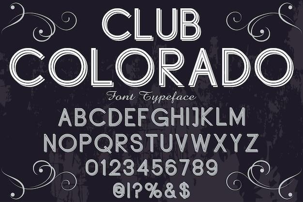 Vintage krój czcionki projekt etykiety klub kolorado
