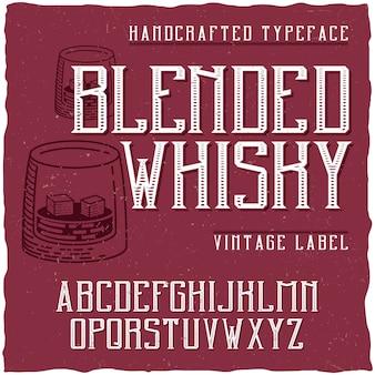 Vintage krój o nazwie blended whiskey