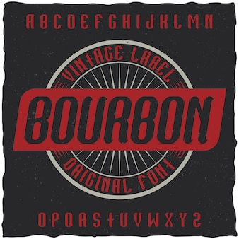 Vintage krój o nazwie bourbon.