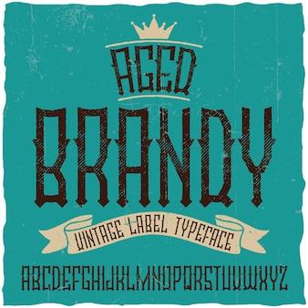 Vintage krój o nazwie brandy. dobra czcionka do użycia w wszelkich starych etykietach lub logo.