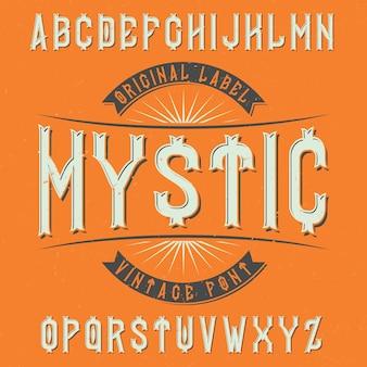 Vintage krój o nazwie mystic. dobra czcionka do wykorzystania w każdym logo vintage.