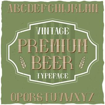 Vintage krój o nazwie premium beer