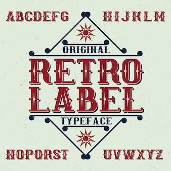 Vintage krój o nazwie retro label. dobra czcionka do wykorzystania w każdym logo vintage.