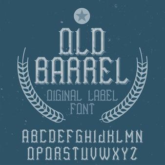 Vintage krój pisma alfabetu i etykiety o nazwie old barrel.