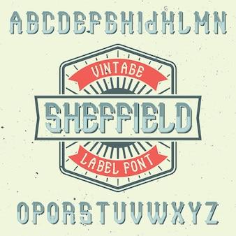 Vintage krój pisma alfabetu i etykiety o nazwie sheffield.