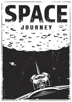 Vintage monochromatyczne plakat podróż kosmiczna