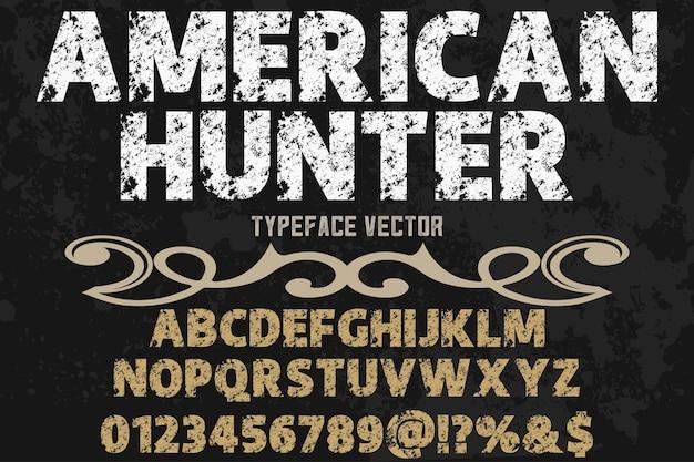 Vintage napis alfabetyczny styl graficzny amerykański myśliwy