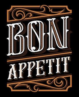 Vintage napis bon appetit. do restauracji, barów, kawiarni i kuchni. wszystkie obiekty znajdują się w osobnych grupach.