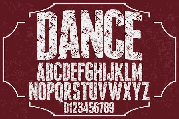 Vintage napis czcionki projekt tańca