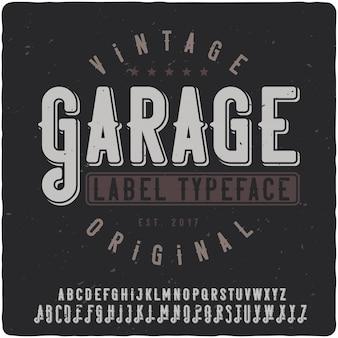 Vintage napis w garażu