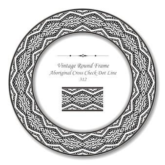 Vintage okrągłe ramki retro aborygeńskiej linii krzyżowej kontroli