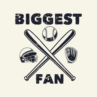 Vintage slogan największy fan