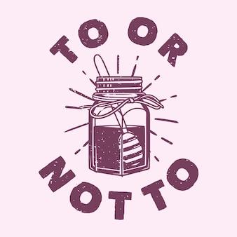 Vintage slogan typografia do lub nie do projektowania koszulek