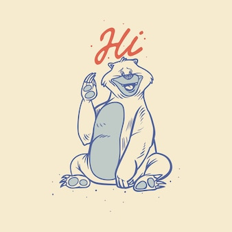 Vintage slogan typografia hi niedźwiedź macha