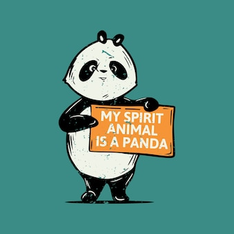 Vintage slogan typografia my spirit animal to panda stojąca panda trzymająca deskę