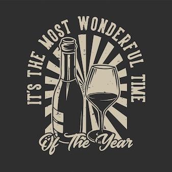 Vintage slogan typografia nadszedł czas na najwspanialszy czas w roku na projekt koszulki