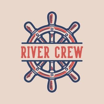 Vintage slogan typografia river crew do projektowania koszulek