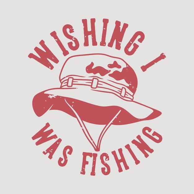 Vintage slogan typografii, który chciałem łowić na projekt koszulki