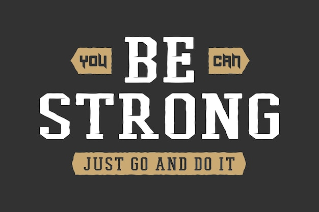 Vintage slogan z motywacją