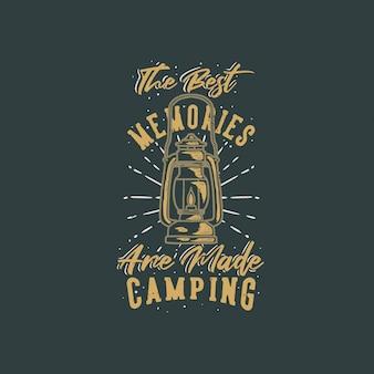 Vintage typografia slogan najlepsze wspomnienia to kemping