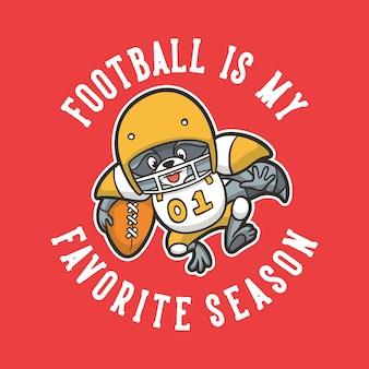 Vintage zwierzęcy slogan typografia piłka nożna to mój ulubiony sezon na projekt koszulki