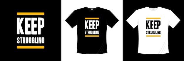 Walcz dalej, projekt koszulki z typografią