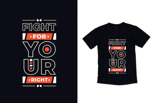 Walcz o swoje nowoczesne, inspirujące cytaty projekt koszulki